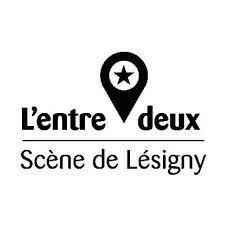 L'entre Deux - Scène de Lesigny